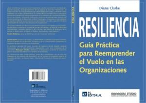 Resiliencia escrito por Diana Clarke, formadora en Euroforum.