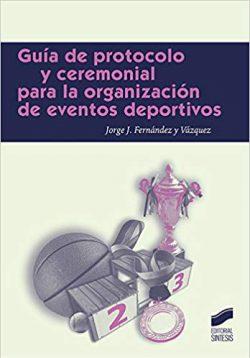guia protocolo organizacion eventos deportivos